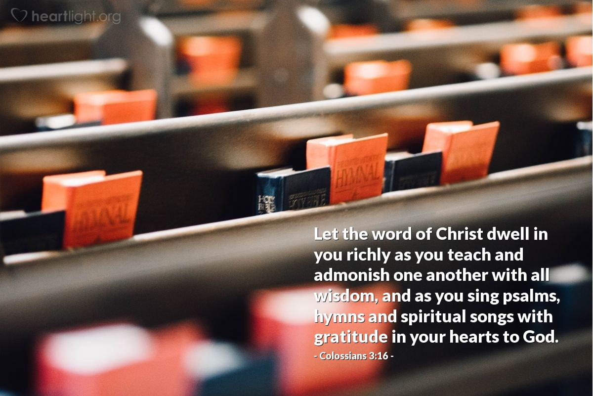 Colossians 316 Todays Verse For Friday November 27 1998