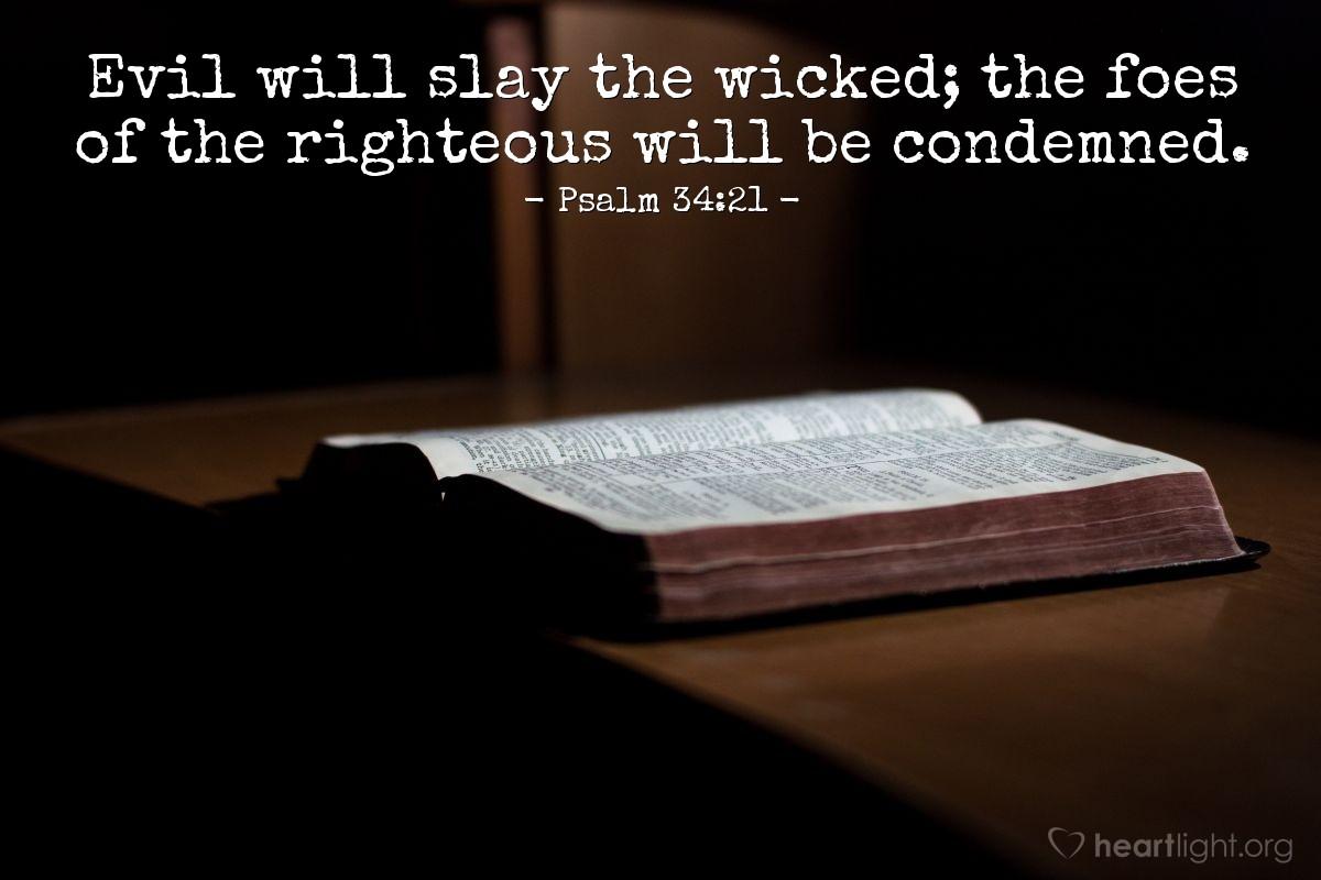 Inspirational illustration of Psalm 34:21