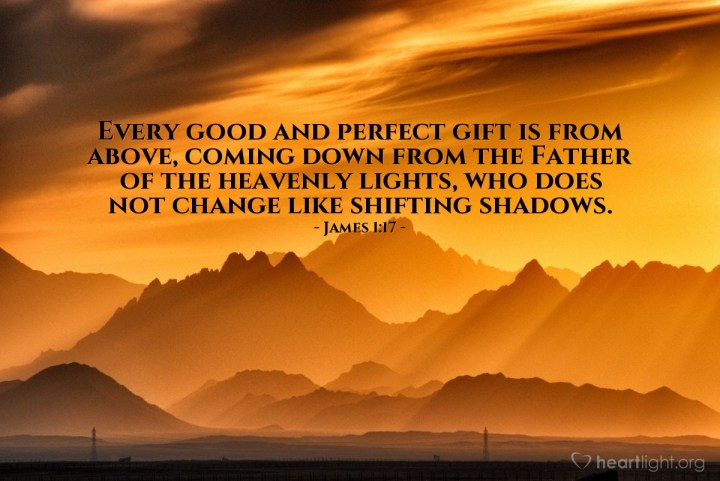 Illustration of James 1:17 — Every good and perfect gift is from above, coming down from the Father of the heavenly lights, who does not change like shifting shadows.