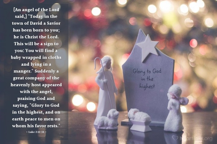 """Illustration of Luke 2:11-14 — [An angel of the Lord said,] """"Today in the town of David a Savior has been born to you; he is Christ the Lord. This will be a sign to you: You will find a baby wrapped in cloths and lying in a manger."""" Suddenly a great company of the heavenly host appeared with the angel, praising God and saying, """"Glory to God in the highest, and on earth peace to men on whom his favor rests."""""""