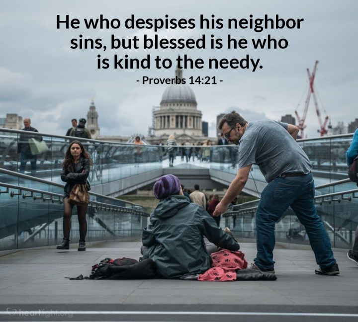 Illustration of Proverbs 14:21 — He who despises his neighbor sins, but blessed is he who is kind to the needy.