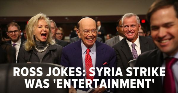Wilbur Ross Calls Syria Attack Trump's 'Entertainment' At ...
