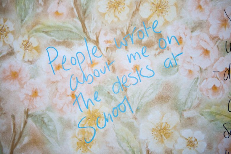 """People wrote about me on the desks at school."""