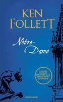 Notre-Dame - Ken Follett - copertina