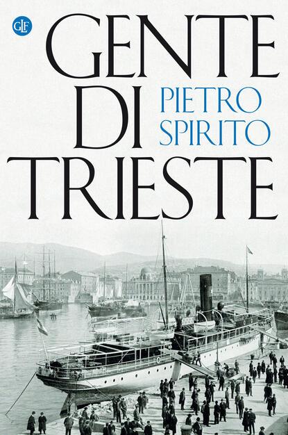 Gente di Trieste - Spirito - Libro - Laterza - I Robinson | IBS