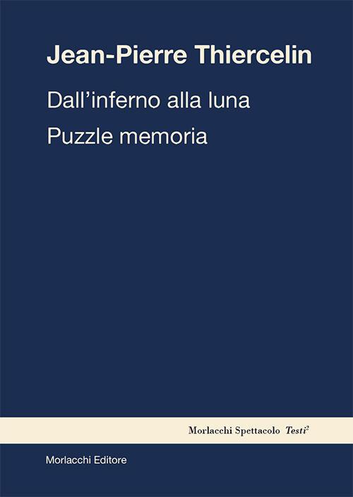 Dall'inferno alla luna. Puzzle memoria - Jean-Pierre ...