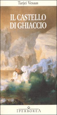 Il castello di ghiaccio - Iperborea
