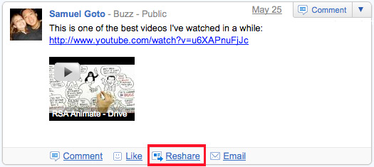 Google Buzz - New Reshare feature - Google's version of the retweet