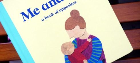 好美硬頁書:Me and You - a book of opposites,讀完有股暖流