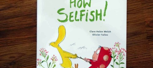 值得與孩子共讀的社交技巧繪本 How Selfish!  面對爭吵應該怎麼做