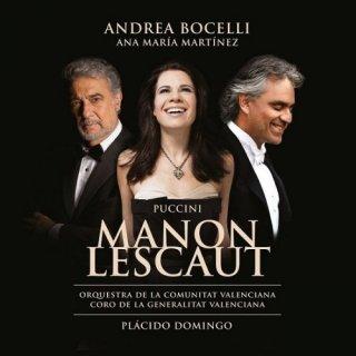 Ana Maria Martinez, Andrea Bocelli, Placido Domingo – Giacomo Puccini: Manon Lescaut (2014)