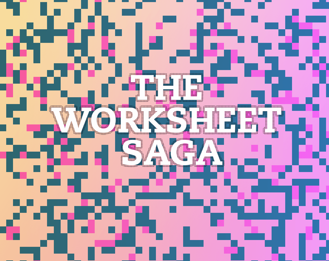The Worksheet Saga By Yifat Shaik For Procjam