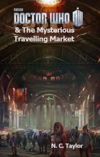 The Mysterious Traveling Market