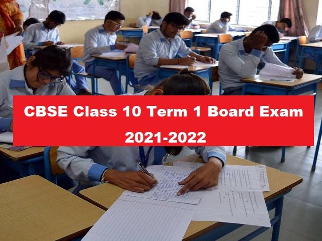 CBSE Class 10 Term 1 Board Exam 2021-22