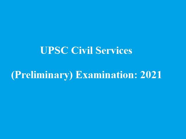 UPSC Prelims (Civil Services Examination) 2021