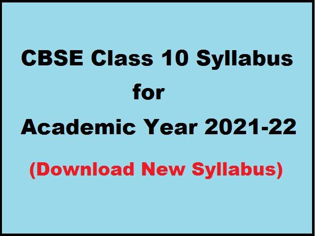 CBSE Class 10 Syllabus 2021-22