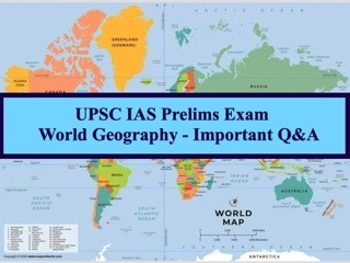 Topic-wise Important Questions & Answers on World Geography