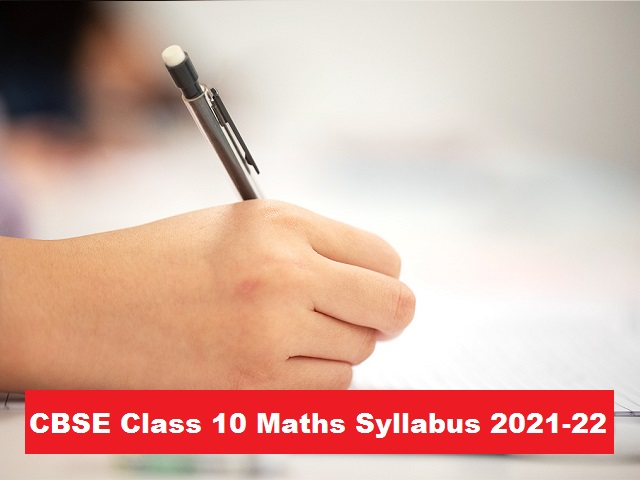 CBSE Class 10 Maths Syllabus 2021-22| Download Latest Curriculum for New Academic Session (PDF)