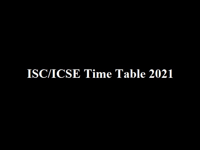 icse isc time table 2021 pdf download