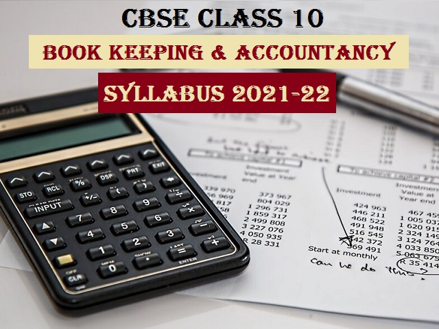 CBSE Class 10 Elements of Book Keeping and Accountancy Syllabus 2021-2022 (PDF)