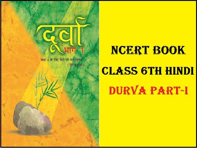 NCERT Class 6 Hindi Book Durva 2021-22  Download in PDF