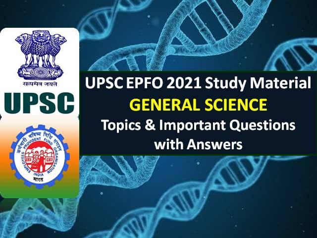 UPSCEPFO2021GeneralScienceQuestionswithAnswers