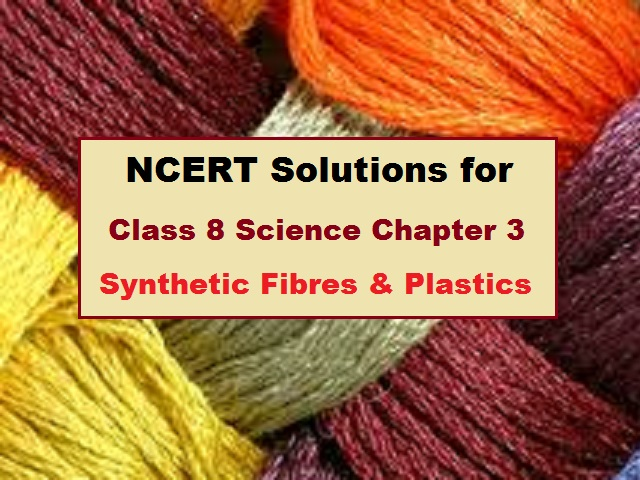 NCERT Solutions for Class 8 Science Chapter 3  Download in PDF