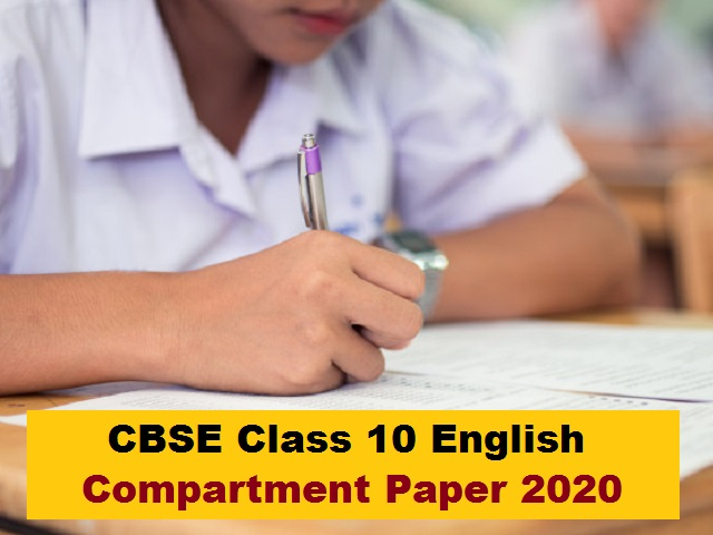 CBSE Board Exam 2021 – Download Class 10 English Compartment Question 2020 to Practice Important Questions for the Upcoming Exam
