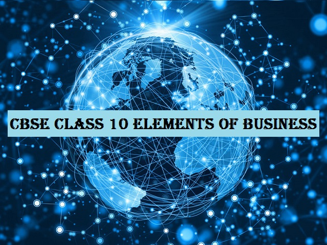 CBSE Class 10 Elements of Business Syllabus 2021-22  Download in PDF