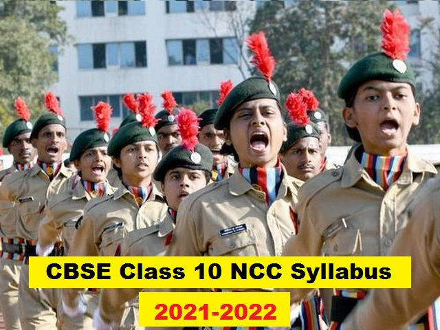 CBSE Syllabus 2021-2022 – Download Class 10 NCC Curriculum for New Academic Session