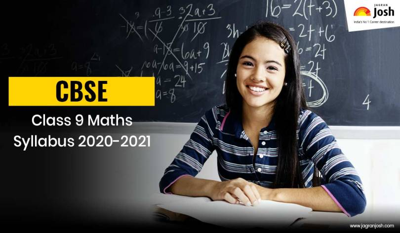 CBSE Class 9 Maths Revised Syllabus for Annual Exam 2021| Download in PDF with important resources