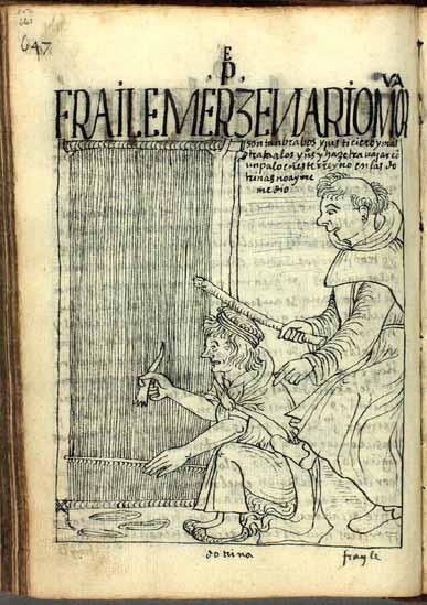 El fraile mercedario Martín de Murúa maltrata a sus feligreses, y se hace kuraka, o autoridad. (pág. 661)