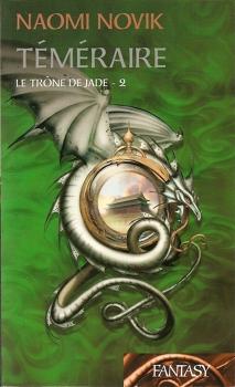 Couverture Téméraire, tome 2 : Le trône de Jade