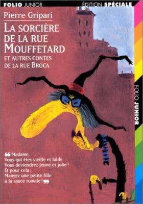 Couverture La sorcière de la rue Mouffetard et autres contes de la rue Broca