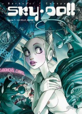 Couverture Sky Doll, tome 1 : La Ville Jaune