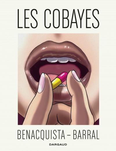 """Couverture """"Les Cobayes"""" de Tonino Banecquista et Nicolas Barrel"""