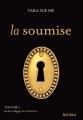 Couverture La Soumise, tome 1 :  La Soumise Editions Marabout (Red Velvet) 2014