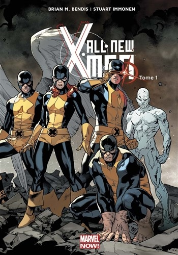 "Couverture ""All-New X-Men, tome 1 : X-Men d'hier"" de Brian M. Bendis et Stuart Immonen"