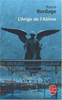 Couverture La Trilogie des Prophéties, tome 2 : L'ange de l'abîme