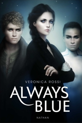 Couverture Never Sky / La Série de l'impossible, tome 3 : Always Blue