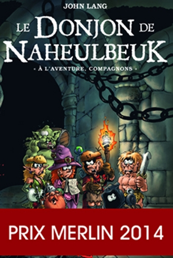 Couverture Le Donjon de Naheulbeuk (Romans), tome 0 : A l'aventure, compagnons