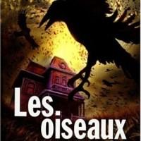 Les oiseaux et autres nouvelles : Daphné Du Maurier