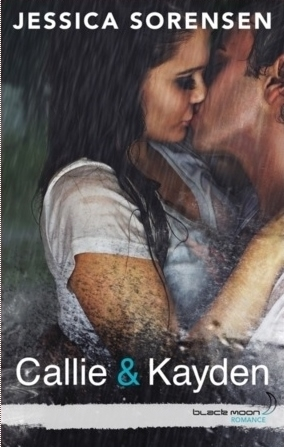 Couverture Callie & Kayden, tome 1