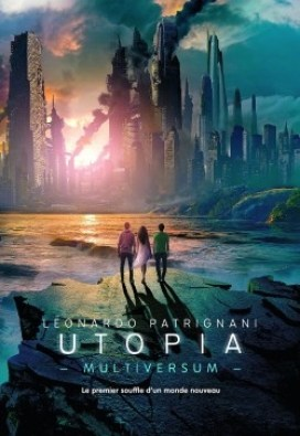 Couverture Multiversum, tome 3 : Utopia