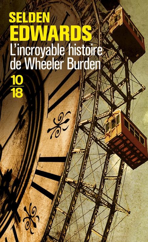 Couverture L'Incroyable Histoire de Wheeler Burden