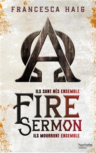 Couverture Fire sermon, tome 1 : Ils mourront ensemble