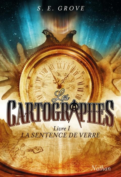 Couverture Les Cartographes, tome 1 : La Sentence de verre