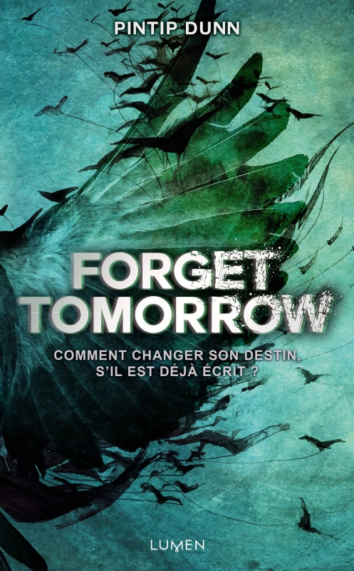 Couverture Forget Tomorrow, tome 1