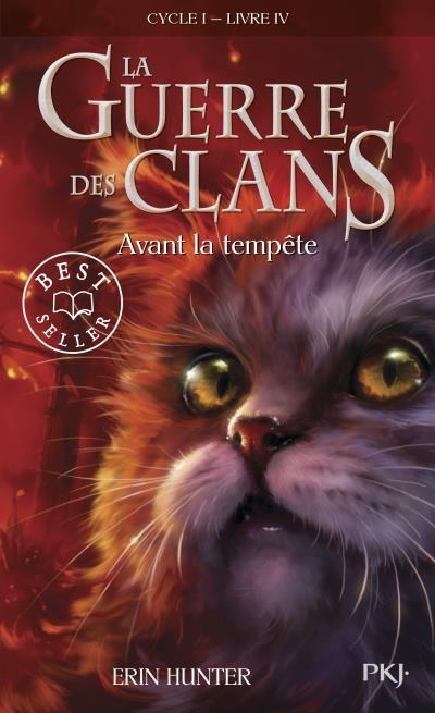 Couverture La Guerre des Clans, cycle 1, tome 4 : Avant la tempête