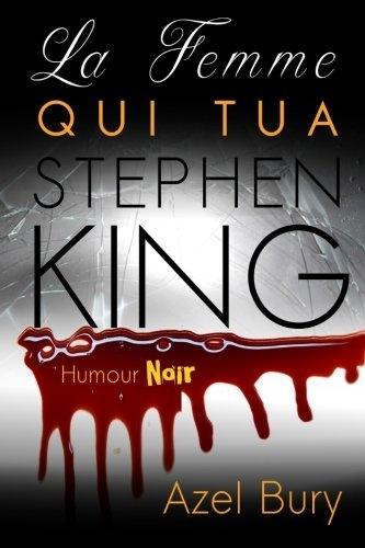 Couverture La femme qui tua Stephen King